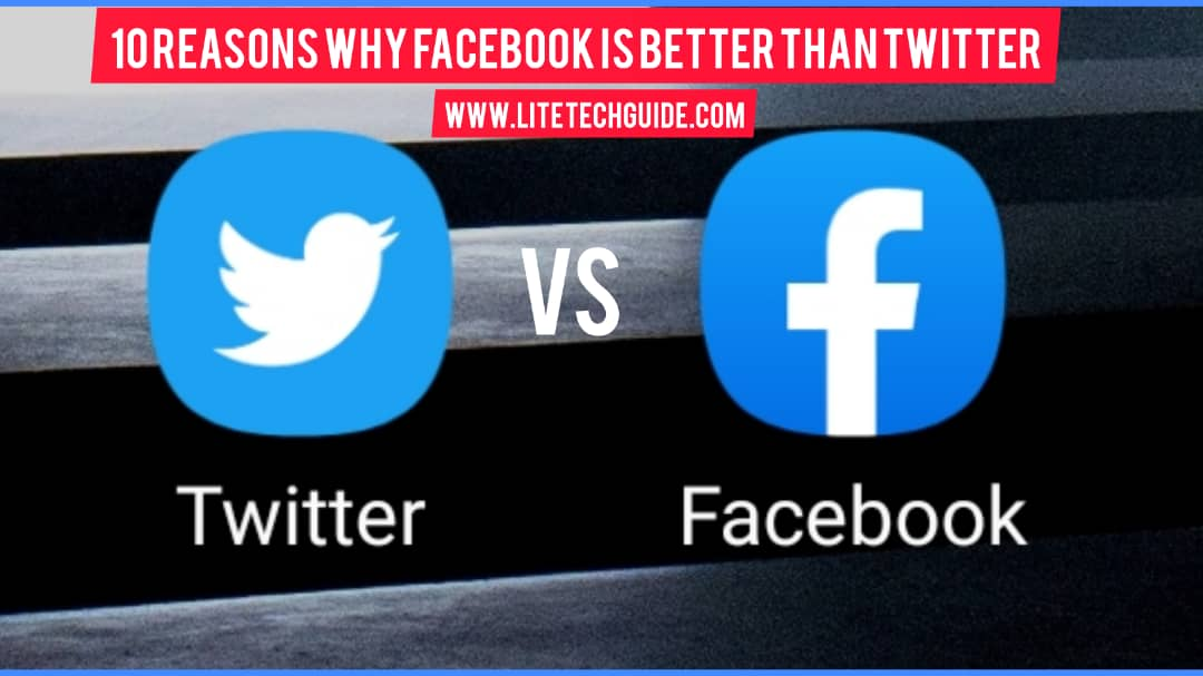 10 Reason Why Facebook Is Better Than Twitter
