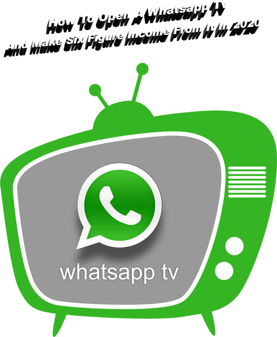 How TO Start A WhatsApp TV In 2022 And Make At Least N50, 000 Monthly